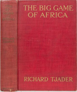 The Big Game of Africa. R. Tjader