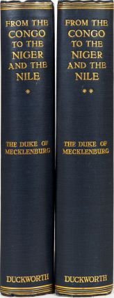 From the Congo to the Niger and the Nile. Duke of Mecklenburg