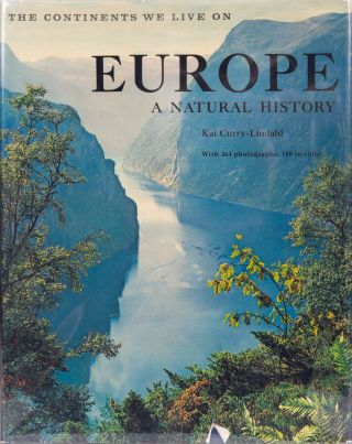 Europe A Natural History. K. Curry-Lindahl