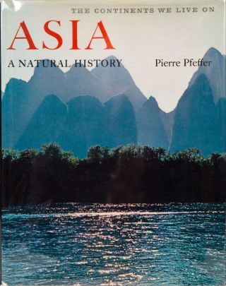 Asia A Natural Hitory. P. Pfeffer