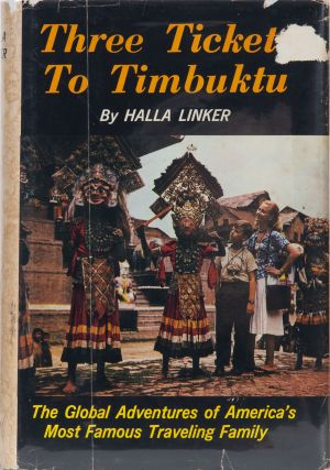 Three Tickets to Timbuktu. H. Linker