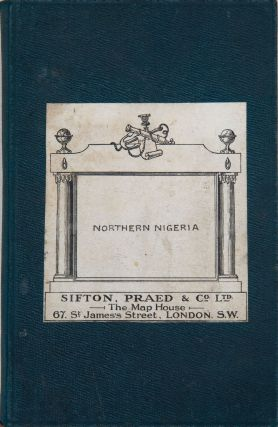 Northern Nigeria. Sifton Praed