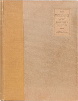 The Wanderings of an Elephant Hunter. W. D. M. Bell