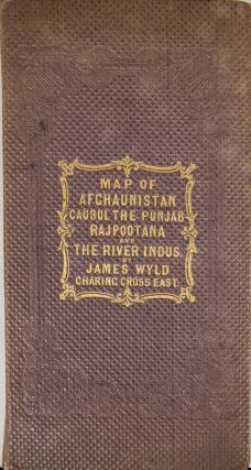 Map to Follow the Movements of the Anglo Indian Army in Afghaunistan. James Wyld.