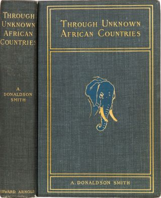 Through Unknown African Countries. A. Donaldson Smith